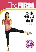 The Firm - Skills, Drills & Thrills