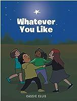 Whatever You Like