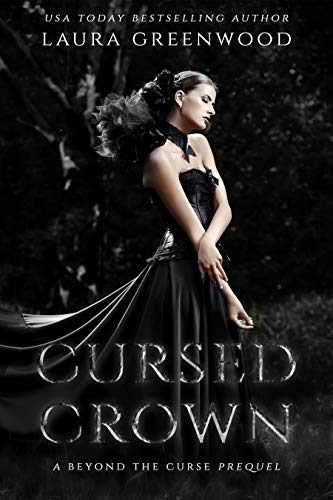 Cursed Crown Beyond The Curse Alventia Laura Greenwood