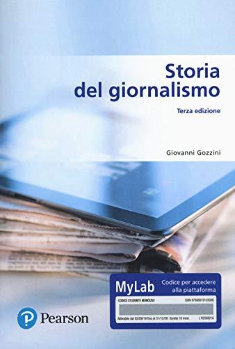 Storia del giornalismo. Ediz. MyLab. Con Contenuto digitale per download e accesso on line