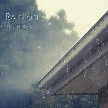 Rain on a Tin Roof with Thunder for Relaxation, Deep Sleep, Insomnia, Meditation and Study