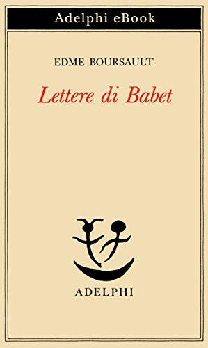 Lettere di Babet (Italian Edition)
