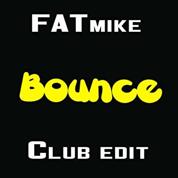 Bounce (Club Edit)