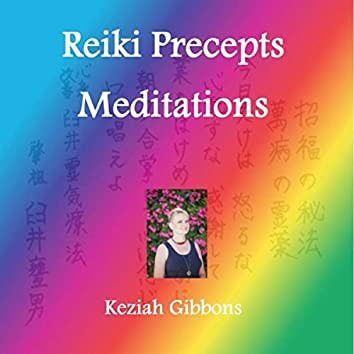 Reiki Precepts Meditations