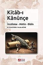 Kitb-i Knûnce: Inceleme - Metin - Dizin