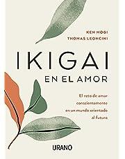 Ikigai en el amor (Spanish Edition)