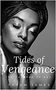 Tides Of Vengeance: African American Fantasy Fiction by [Tatum James]