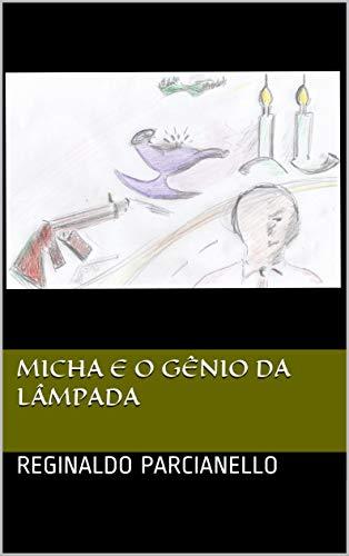 Micha e o Gênio da Lâmpada (Portuguese Edition)
