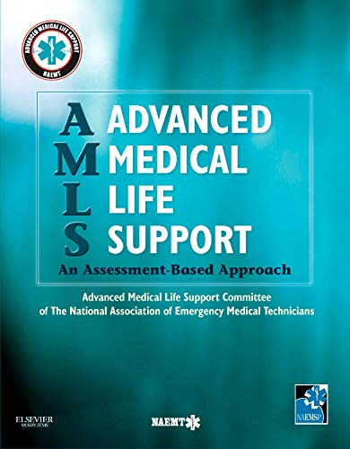 AMLS Advanced Medical Life Support: An Assessment-Based Approach