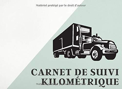 carnet de suivi kilometrique   Carnet de suivi véhicule   carnet de suivi chauffeur: Carnet de bord véhicule   109 pages   Pour véhicule de service, ... voiture professionnelle, camion, scooter
