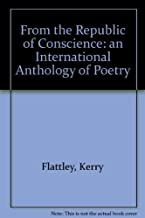 From the Republic of Conscience: An International Anthology of Poetry
