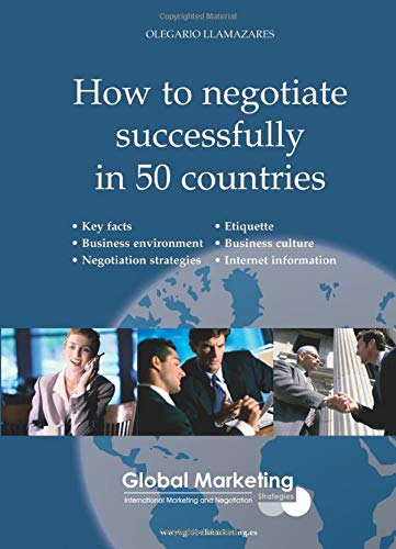 How To Negotiate Successfully In 50 Countries-200806 (ECONOMIA EN INGLES)