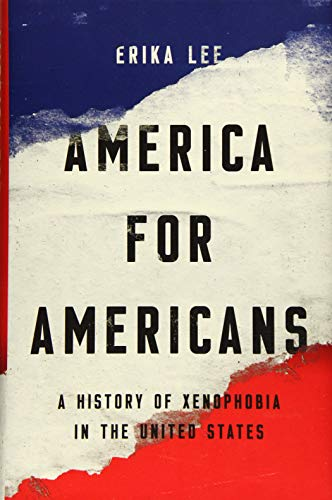 Image of America for Americans: A History of Xenophobia in the United States