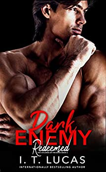 Dark Enemy Redeemed (The Children Of The Gods Paranormal Romance Book 6) by [I. T. Lucas]