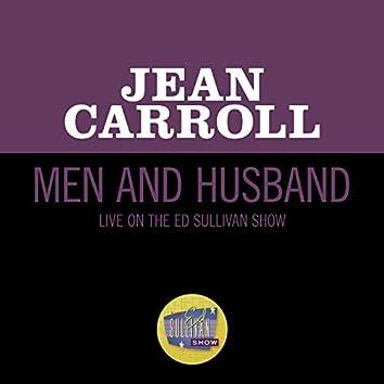 Men And Husband (Live On The Ed Sullivan Show, September 17, 1950)