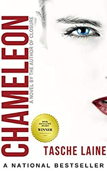 CHAMELEON: a domestic thriller by [Tasche Laine]