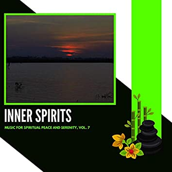 Inner Spirits - Music For Spiritual Peace And Serenity, Vol. 7