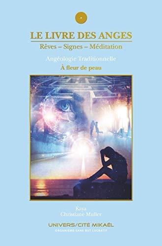 Le livre des Anges, Rêves-Signes-Méditation, À fleur de peau, Tome 5