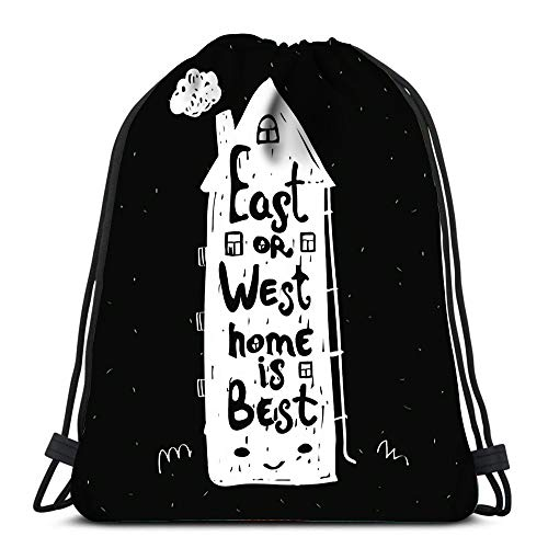 Drawstring Backpack Bags East Or West Home Is Best Vintage Inspirational And Motivational Quote On Black Portable Shoulder Bags Travel Sport Gym Bag