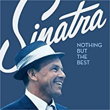 Nothing But the Best -- USPS Special Edition (includes first day cover of Sinatra stamp and rare bonus track)