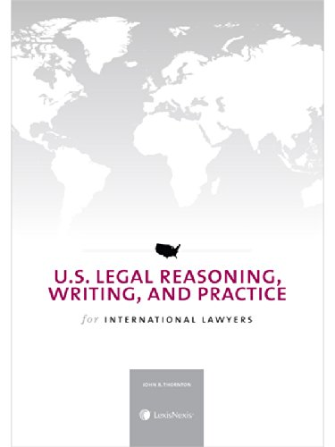 U.S. Legal Reasoning, Writing, and Practice for International Lawyers