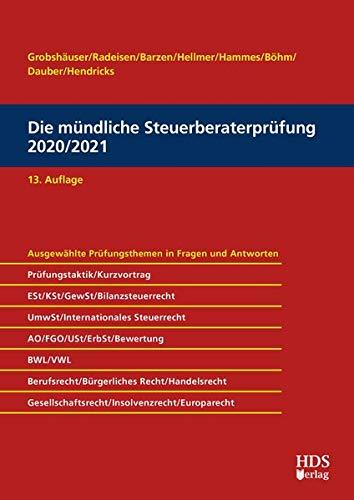 Die mündliche Steuerberaterprüfung 2020/2021