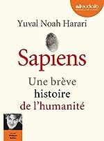 Sapiens - Une brève histoire de l'humanité - Livre audio 2 CD MP3 d'Yuval Noah Harari