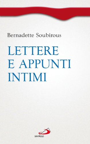 Lettere e appunti intimi
