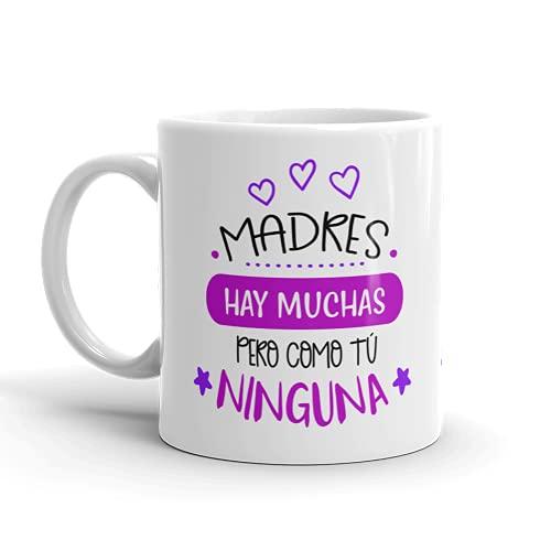 Kembilove Taza regalo día de la madre – Tazas Desayuno para Mamá con Mensaje Madres hay muchas pero como tú ninguna – Tazas originales – Regalo para madres