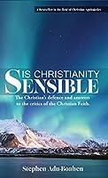 Is Christianity Sensible