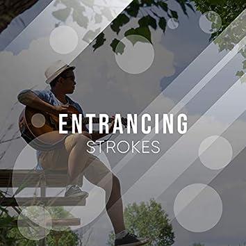 # Entrancing Strokes