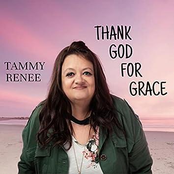 Thank God for Grace
