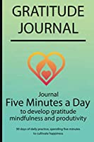 Gratitude journal: Journal Five minutes a day to develop gratitude, mindfulness and productivity By Simple Live 7026