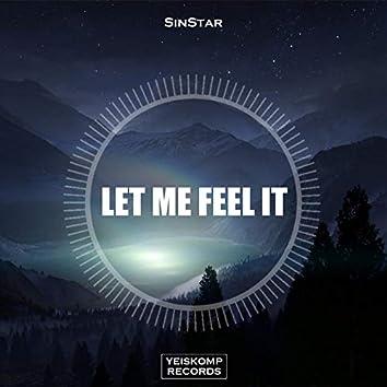 Let Me Feel It