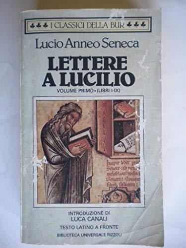Lettere a Lucilio. Testo latino a fronte (Vol. 1)