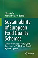 Sustainability of European Food Quality Schemes: Multi-Performance, Structure, and Governance of PDO, PGI, and Organic Agri-Food Systems