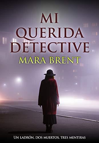 MI QUERIDA DETECTIVE de Mara Brent