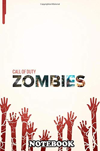 Notebook: Call Of Duty Zombies Of The , Journal for Writing, College Ruled Size 6' x 9', 110 Pages