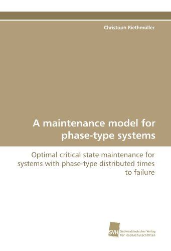 A maintenance model for phase-type systems: Optimal critical state maintenance for systems with phase-type distributed times to failure