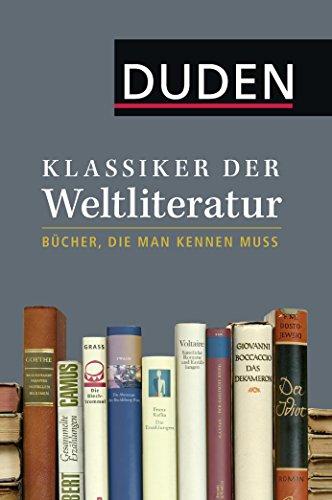 Klassiker der Weltliteratur: Bücher, die man kennen muss