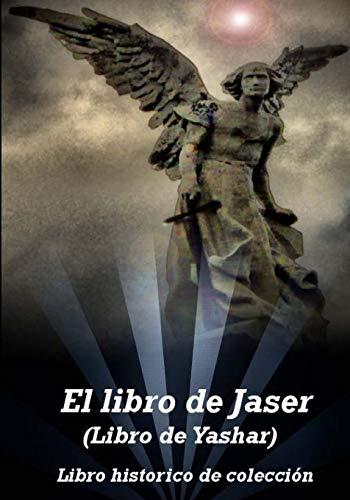 El libro de Jaser (Libro de Yashar): un libro historico Judio cristiano