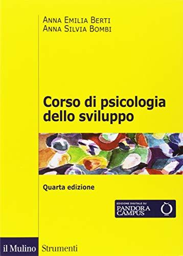 Corso di psicologia dello sviluppo. Dalla nascita all'adolescenza. Con Contenuto digitale per download e accesso on line