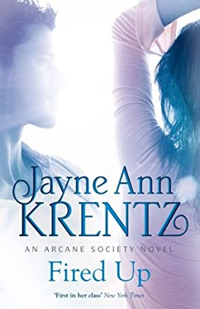 Fired Up: Number 7 in series (Arcane Society) (English Edition)