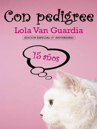 Con pedigree - Edición Especial 15º Aniversario (Salir del armario nº 187)