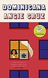 Dominicana: Angie Cruz