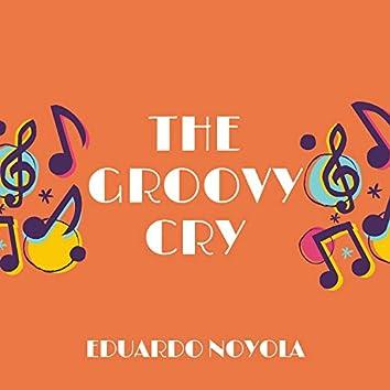The Groovy Cry