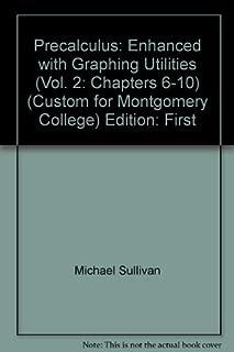 Precalculus - Enhanced with Graphing Utilities by Michael Sullivan, III Michael Sullivan (2009-05-03)