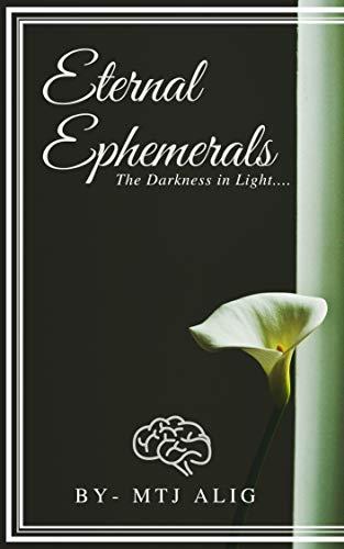Eternal Ephemerals: The Darkness In Light Rhythmic explanations by MTJA Book 1