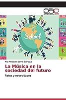 La Música en la sociedad del futuro