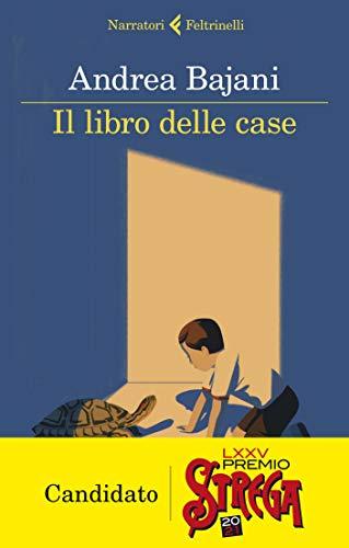 Il libro delle case - Andrea Bajani